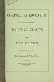 Cover of: Compulsory education and its relations to the defective classes