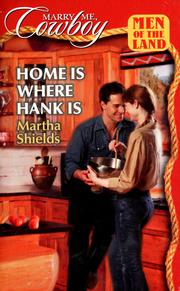Cover of: Home is Where Hank Is (Marry Me, Cowboy: Men of the Land #42)