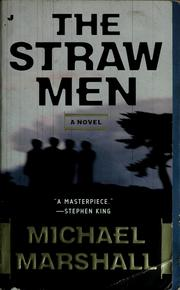 Cover of: The straw men | Marshall, Michael