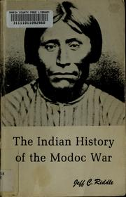 Cover of: The Indian history of the Modoc War