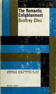 Cover of: The romantic enlightenment. | Geoffrey Clive