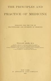 Cover of: The principles and practice of medicine | Sir William Osler