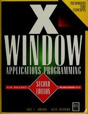 X window applications programming by Eric Foster-Johnson, Eric F. Johnson