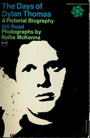Cover of: The days of Dylan Thomas