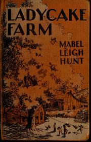 Cover of: Ladycake Farm | Mabel Leigh Hunt