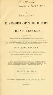 Cover of: A treatise on the diseases of the heart and great vessels | Hope, James
