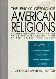 Cover of: Encyclopedia of American religions | J. Gordon Melton, editor.