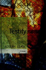 Cover of: Testify | Joseph Lease