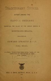 Cover of: Traditionary stories extant among the Tapoia Indians inhabiting the valley of the middle Amazon in northern Brazil