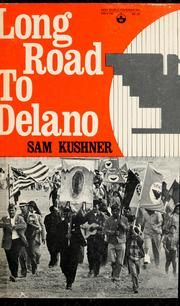 Cover of: Long road to Delano