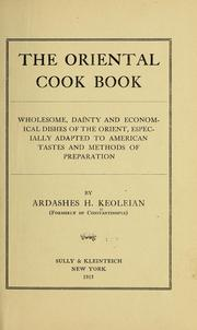 The oriental cook book by Ardashes Hagop Keoleian
