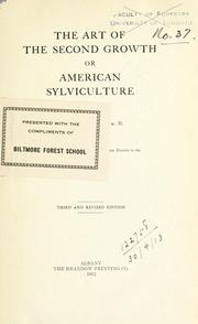 Cover of: The art of the second growth, or American sylviculture