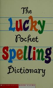 Cover of: The lucky pocket spelling dictionary