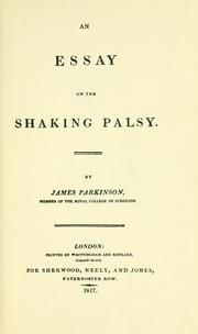 An essay on the shaking palsy (1817 edition) | Open Library