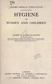 Cover of: Hygiene of women and children | Janet E. Lane-Claypon