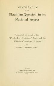 Cover of: Memorandum on the Ukrainian question in its national aspect | IAroslav Fedorchuk