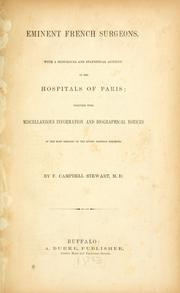 Cover of: Eminent French surgeons, with a historical and statistical account of the hospitals of Paris