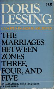 Cover of: The Marriages Between Zones Three, Four & Five: as narrated by the Chroniclers of Zone Three