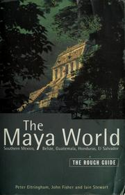 Cover of: The Maya world | Peter Eltringham