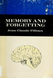 Cover of: Memory and forgetting. | Jean-Claude Filloux