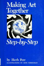 Cover of: Making art together step-by-step