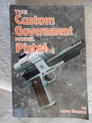 Cover of: The Custom Government Model Pistol
