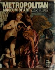 Cover of: The Metropolitan Museum of Art, New York (Great Museums of the World (Newsweek).) | Licia Ragghianti Collobi, Metropolitan Museum of Art (New York, N.Y.)