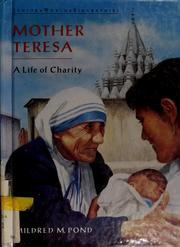 Mother Teresa by Mildred M. Pond