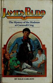 Cover of: The mystery of the madman at Cornwall Crag