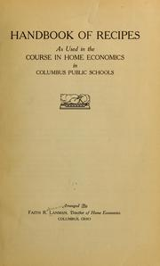 Cover of: Handbook of recipes as used in the course in home economics in Columbus public schools