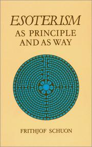 Cover of: Esoterism as principle and as way