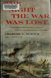 Cover of: The night the war was lost. | Charles L. Dufour