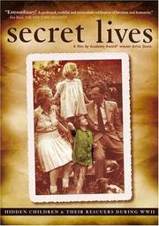 Cover of: Secret lives hidden children and their rescuers during WWII