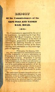 Cover of: Report of the Commissioners of the Cape Fear and Yadkin Rail Road