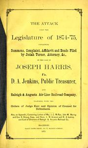 Cover of: The attack upon the Legislature of 1874-'75
