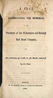 Cover of: A plan accompanying the memorial of the President of the Wilmington and Raleigh Rail Road Company
