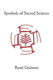 Cover of: Symbols of Sacred Science (Collected Works of Rene Guenon)