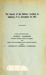 Cover of: The causes of the railway accident at Salisbury, N.C., November 24, 1915