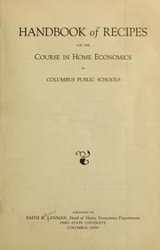 Cover of: Handbook of recipes for the course in home economics in Columbus public schools