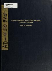 Cover of: Combat readiness and career patterns of naval aviators