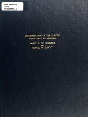 Cover of: Determination of the elastic constants of benzene