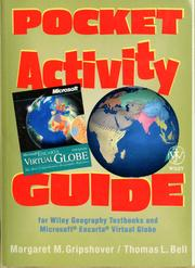 Cover of: Pocket activity guide for Wiley geography textbooks and Microsoft Encarta virtual globe | Margaret M. Gripshover