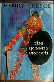 The queen's brooch by Treece, Henry