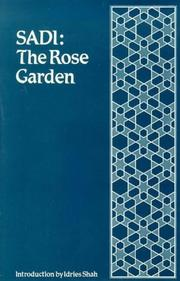 Cover of: The Rose Garden (The Gulistan) of Shekh Muslihu