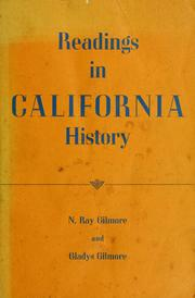 Cover of: Readings in California history | Newton Ray Gilmore