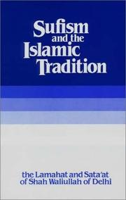 Cover of: Sufism and the Islamic Tradition  | Shah Waliullah