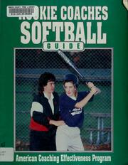 Cover of: Rookie coaches softball guide