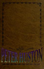 Cover of: The saga of Peter Huston