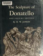 Cover of: The sculpture of Donatello