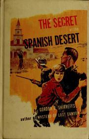 The secret of the Spanish desert.